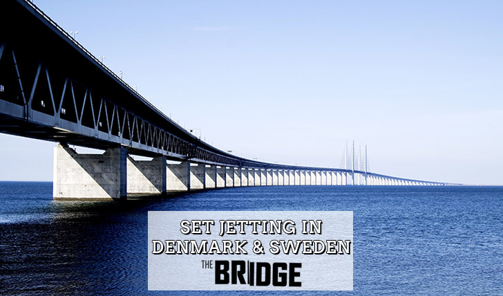 The Bridge | Set Jetting