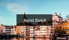 Secret Zurich