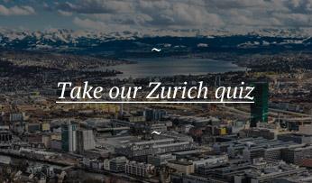 Zurich quiz | Black Tomato